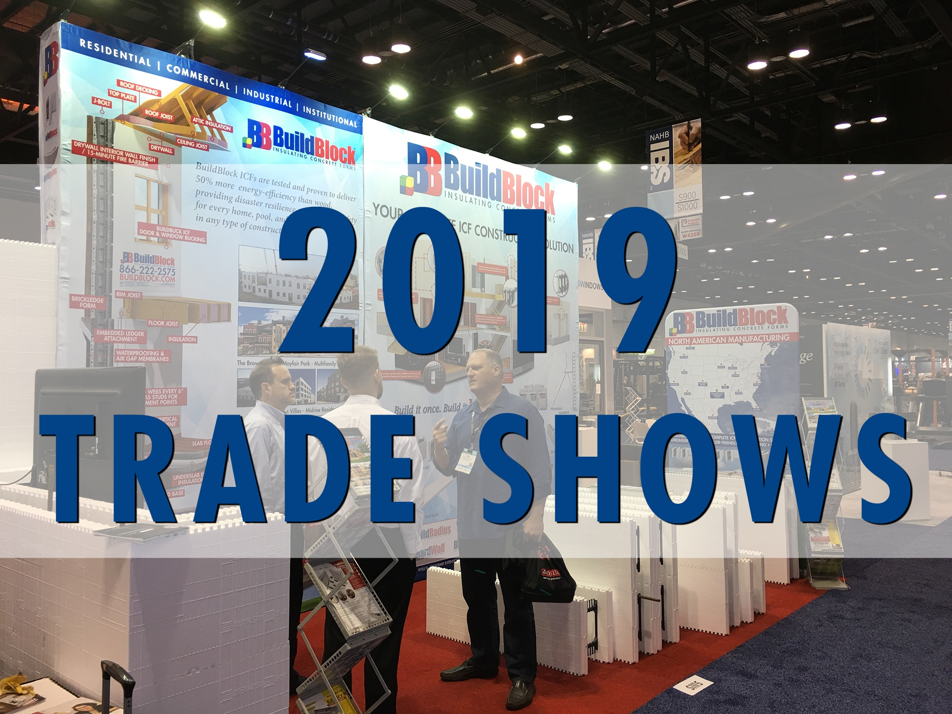 2019 World of Concrete and the NAHB International Builders Show