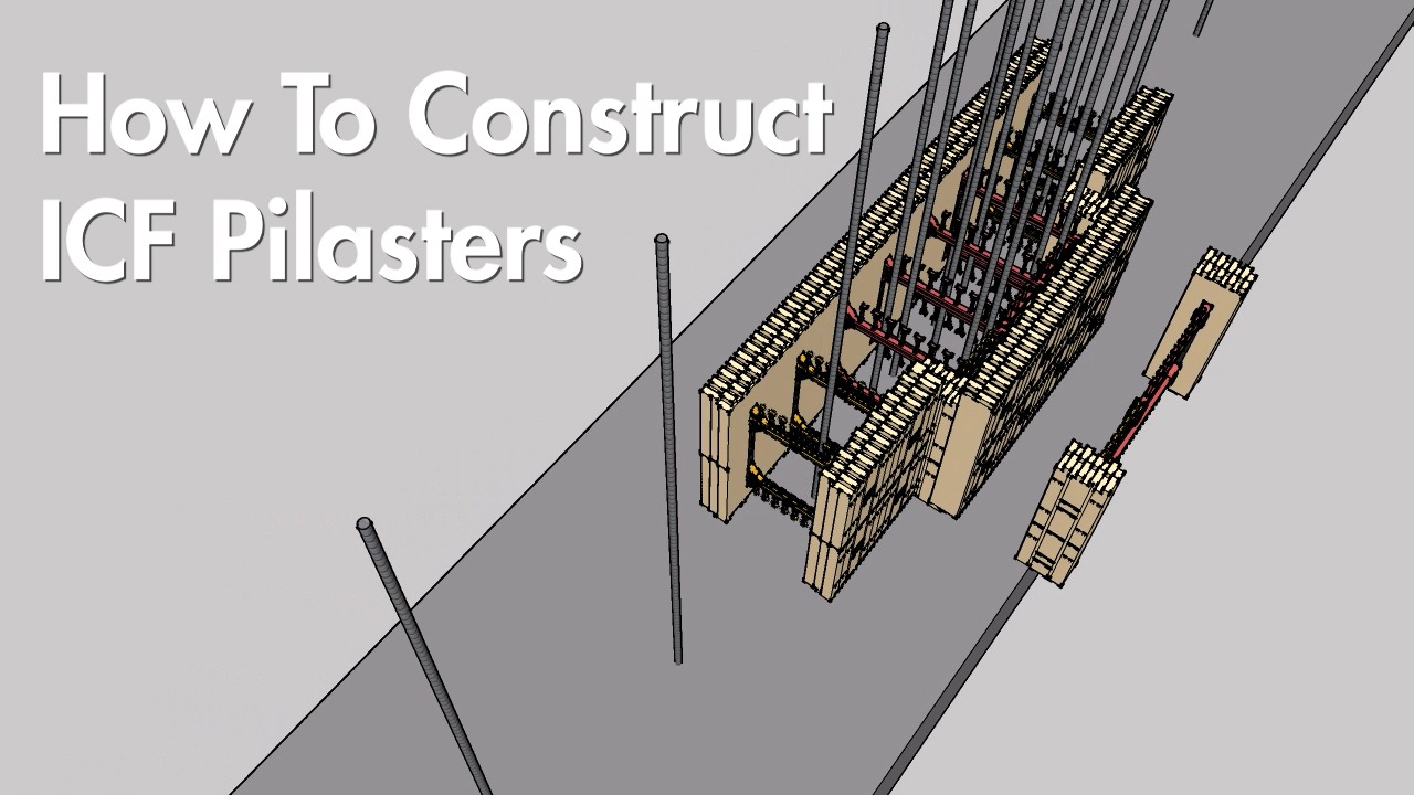 Videos: How to Construct ICF Pilasters