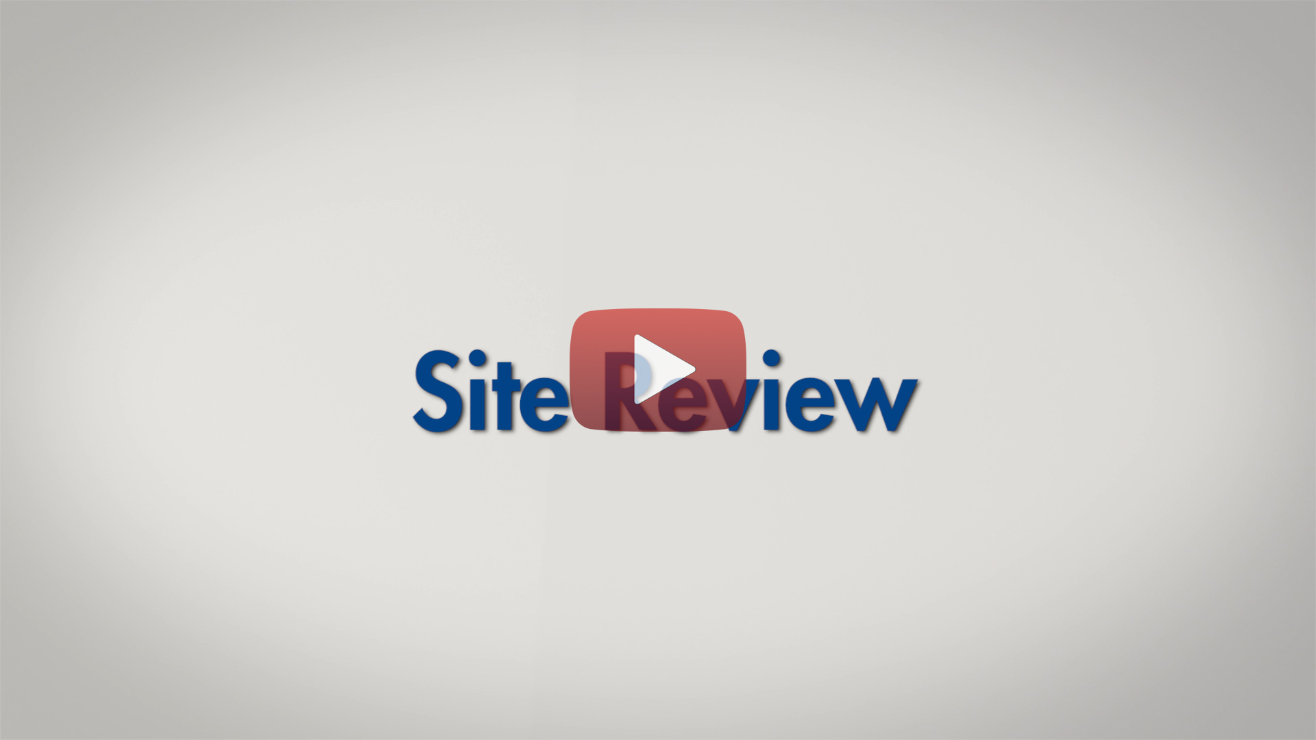 Site Review